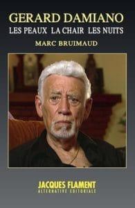 La Chair Les Nuits de Marc Bruimaud