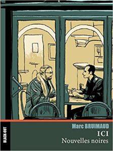 """recueil de """"Nouvelles noires"""", par Marc Bruimaud"""