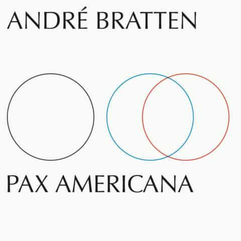 Pax Americana, un album signé André Bratten