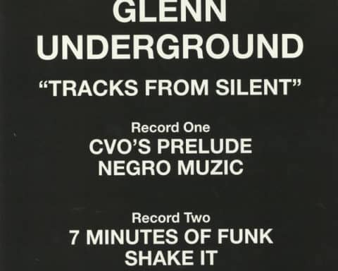 disque TRACKS FROM SILENT, de Glenn Underground