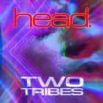 Pochette du EP Two Tribes de Head.