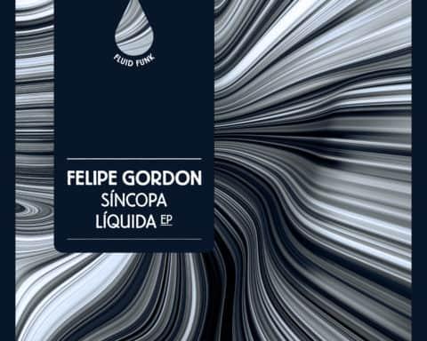 Pochette du EP Sincopa Liquida de Felipe Gordon